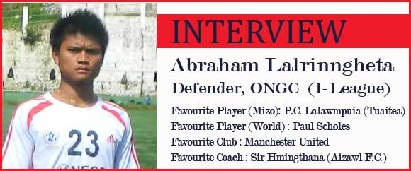 Interview : I-League Club ONGC a khel tur  Abraham Lalrinngheta